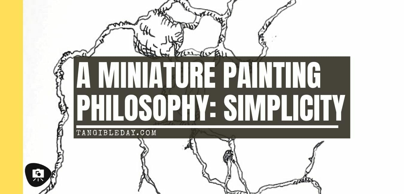 How to paint miniatures simply - simple complexity - painting philosophy for miniatures and models - using simple techniques for complex projects - banner