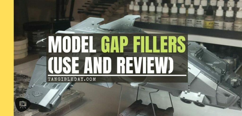 best gap fillers for miniatures and models - how to fill gaps and seams in models - best gap and seam fillers for miniatures and modeling kits - banner