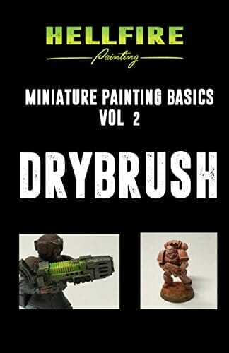 21 Great How-To Books for Painting Miniatures in 2020! (So Far) - dry brush miniature painting basics