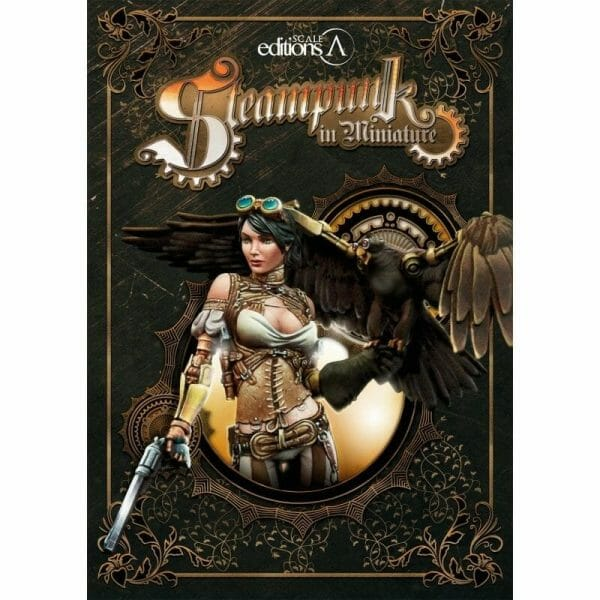 21 Great How-To Books for Painting Miniatures in 2020! (So Far) - scale editions steampunk in miniature