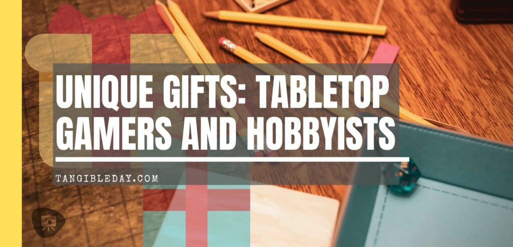 Hobby Gift Ideas tabletop gamers and painters - Unique gift ideas - gift guide for hobbyists - Christmas, special occasions, anniversary, birthdays, and more!