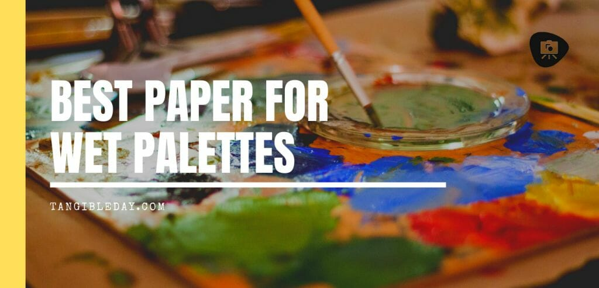 Best paper for wet palettes - parchment paper banner