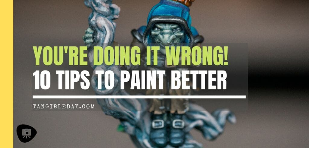 Banner 10 tips for improving your miniature painting