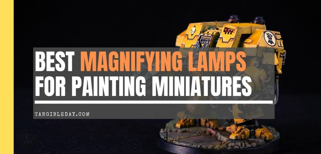 Best magnifying lamp for painting miniatures - Banner lights for painting models and miniatures