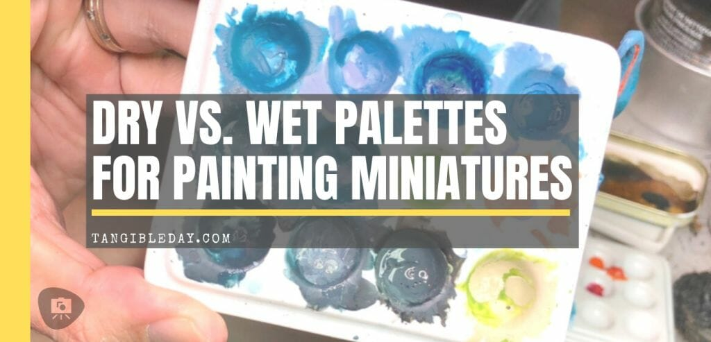 Dry vs wet palettes for painting miniatures - best dry palettes for painting miniatures and models - ceramic glazed palettes for miniature and model painting