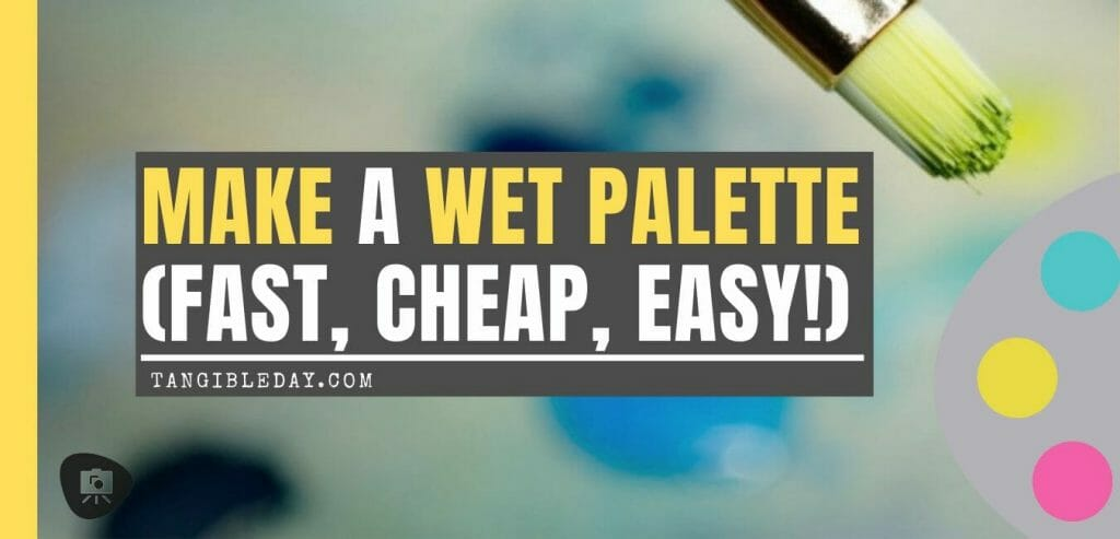 Best wet palette - how to make a DIY wet palette cheap easy fast - homemade wet palettes - learn to construct a wet palette for painting miniatures - miniature painting with a wet palette - check it out