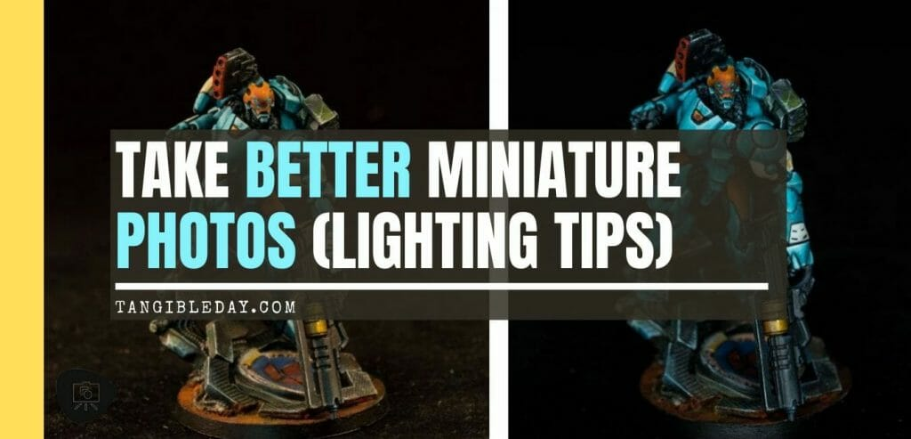 How to take better miniature pictures with a ring light - how to improve your miniature photography - why good light helps improve your miniature and model photography - banner