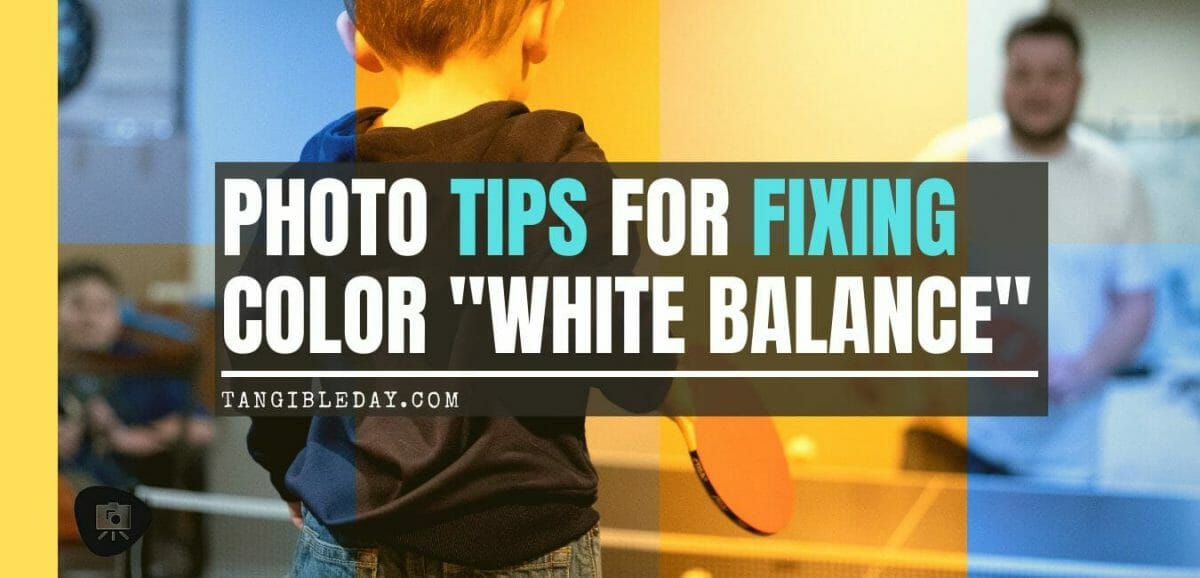 How to fix colors in photos – How to fix photo color balance – adjust photography white balance – Photographing miniatures with good color – Lightroom for miniature photography – take better pictures with Lightroom tips - how to fix colors in miniature photography – creative photography with white balance - Basics of White Balance in Photography - banner
