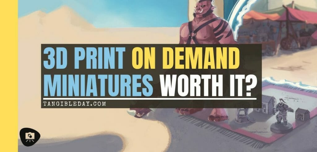 Is 3D printing miniatures and models worth it? Are subscriptions to 3D printing services or 3D model marketplaces good or worthwhile - 3D printing miniatures and models overview - why 3D printing is changing the tabletop miniature gaming industry - banner