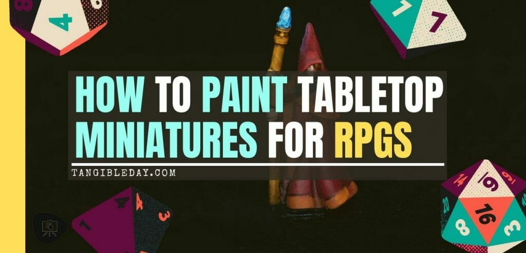 How to paint RPG miniatures for tabletop games in 10 easy steps - painting dnd models - rpg miniature painting - how to paint miniatures for dnd and roleplaying games RPGs - painting dungeon and dragon models - painting dnd minis - recommended varnishes for gaming miniatures - banner