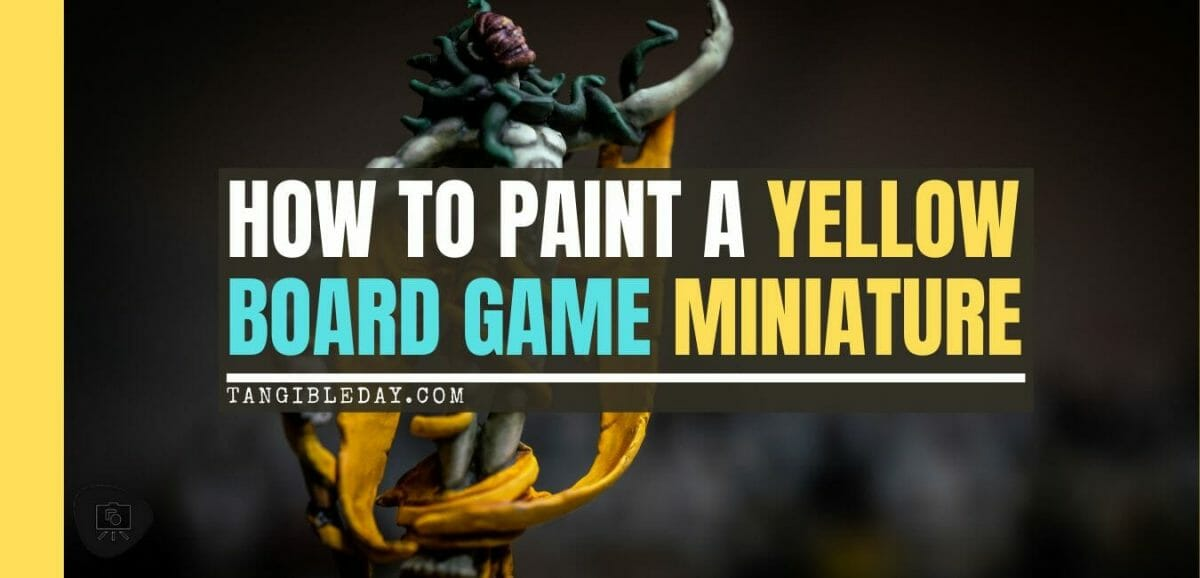 How to paint yellow models – shading yellow miniatures – painting yellow miniatures – painting board game miniatures – Cthulhu wars painting – Petersen Games - how to shade yellow minis – how to paint yellow minis and models – quick yellow painting – best yellow paint - banner