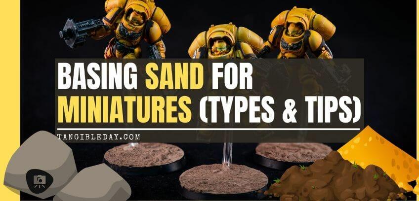 Basing sand for miniatures - miniature basing materials - miniature basing kits - how to use sand for basing models and miniatures - games workshop basing sand - citadel sand alternative - miniature basing sand - banner