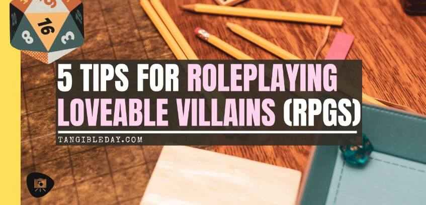 How to GM a Fun Villain: No Such Thing as An Evil Genius (RPG Tips) -how to roleplay an evil character - rp tips - how to roleplay mean characters - banner