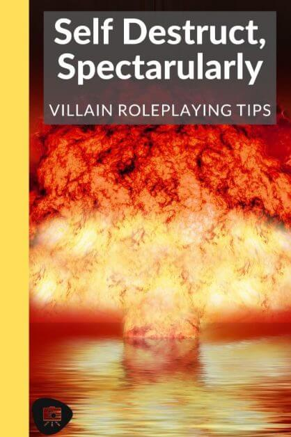 How to GM a Fun Villain: No Such Thing as An Evil Genius (RPG Tips) -how to roleplay an evil character - rp tips - how to roleplay mean characters - Evil is Self Destructive