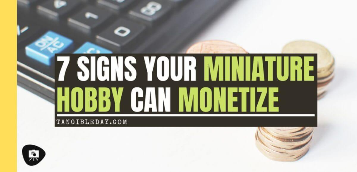7 Signs Your Miniature Hobby Could Be a Good Business - hobby business - hobbies that make money - make money with commission painting - scale model painting service - banner