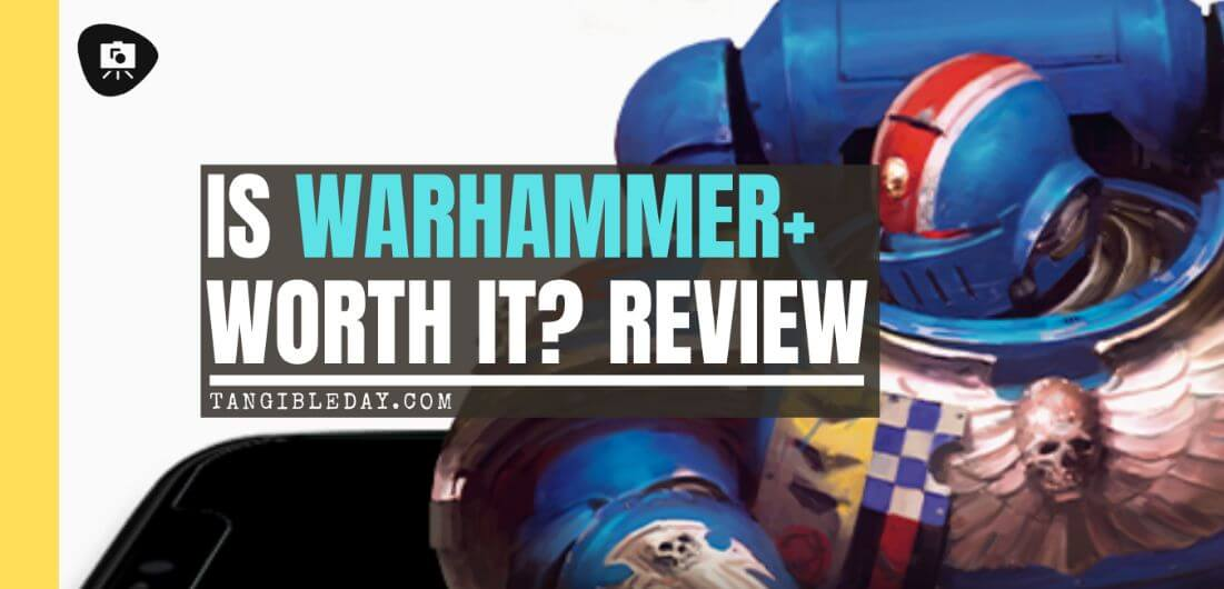 Warhammer+ Review - Is warhammer+ worth it? - Warhammer plus review - warhammer+ subscription service review - banner