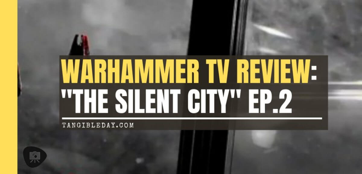 """Angels of Death Warhammer TV Review (Episode 2: """"The Silent City"""") - blood angel space marines - warhammer plus and warhammer TV - banner"""