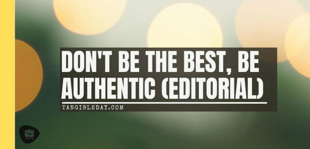 Don't be the best; be authentic - banner
