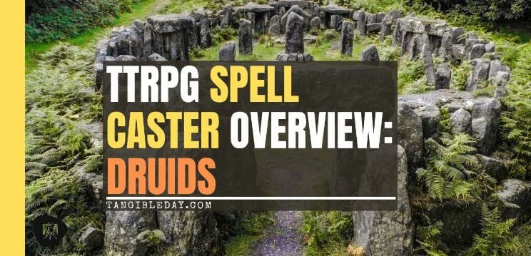 Spellcasters with Attitude: Druids (RPG Tips) - banner