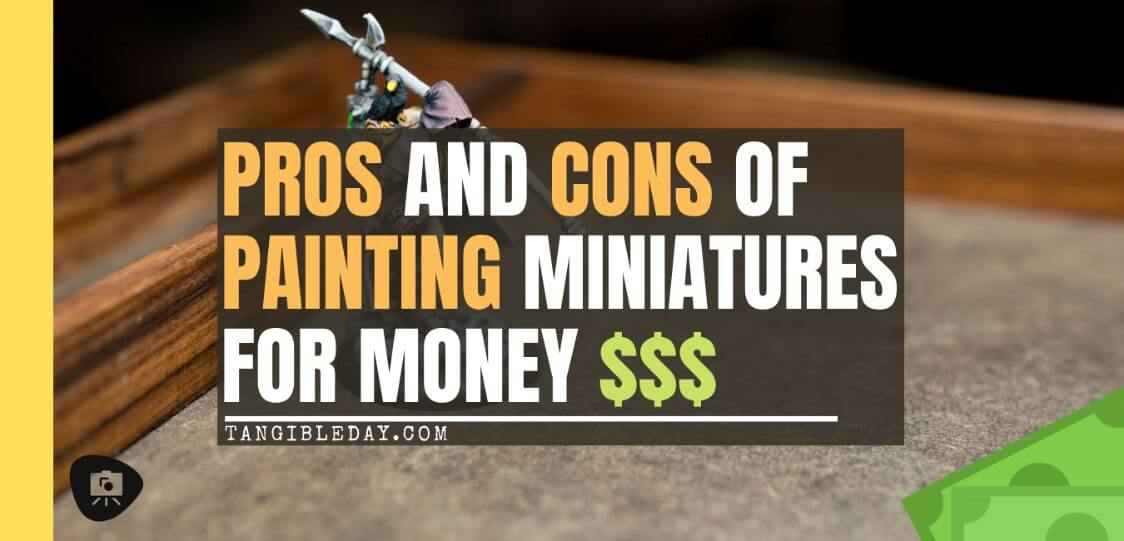 how money ruins a hobby - why paint miniatures for money - banner
