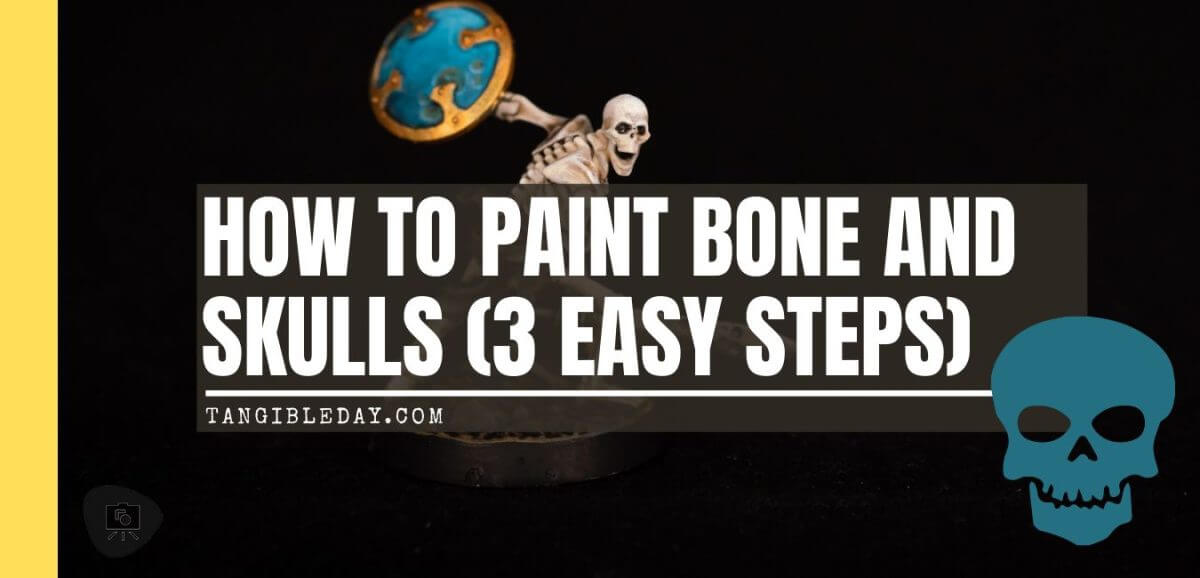 How to Paint Skulls and Bone on Miniatures (3 Easy Steps) - shadespire skeleton model - how to paint miniature skulls and bone color on models - banner
